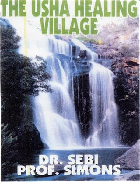 Dr  Sebi Usha Healing Village DVD